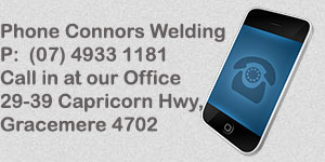 Connors Welding Works - Gracemere servicing Rockhampton and Central Queensland - for all your welding needs